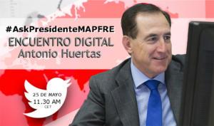ENCUENTRO EN DIRECTO EN TWITTER CON EL PRESIDENTE DE MAPFRE, ANTONIO HUERTAS